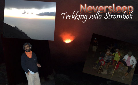 Trekking sul vulcano attivo Stromboli.